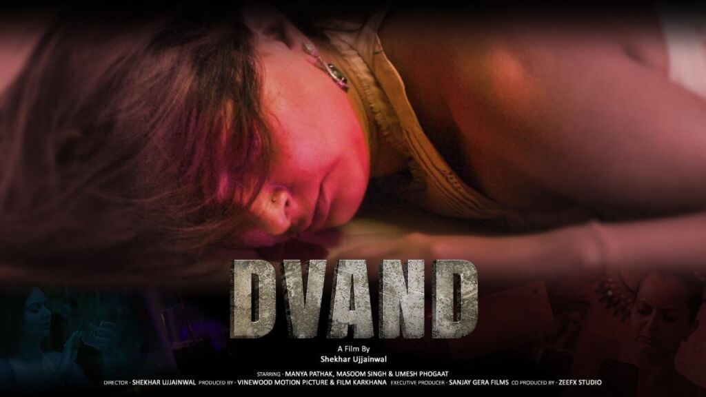 Manya Pathak and Masoom Singh come Together for the first time for their Debut OTT Release DVAND
